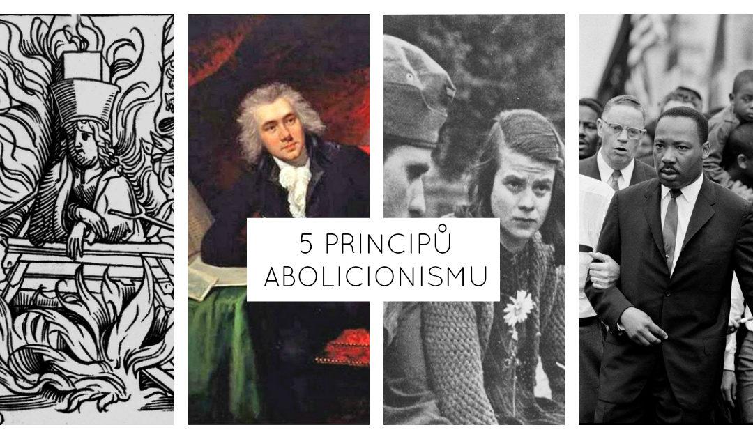 Pět principů abolicionismu