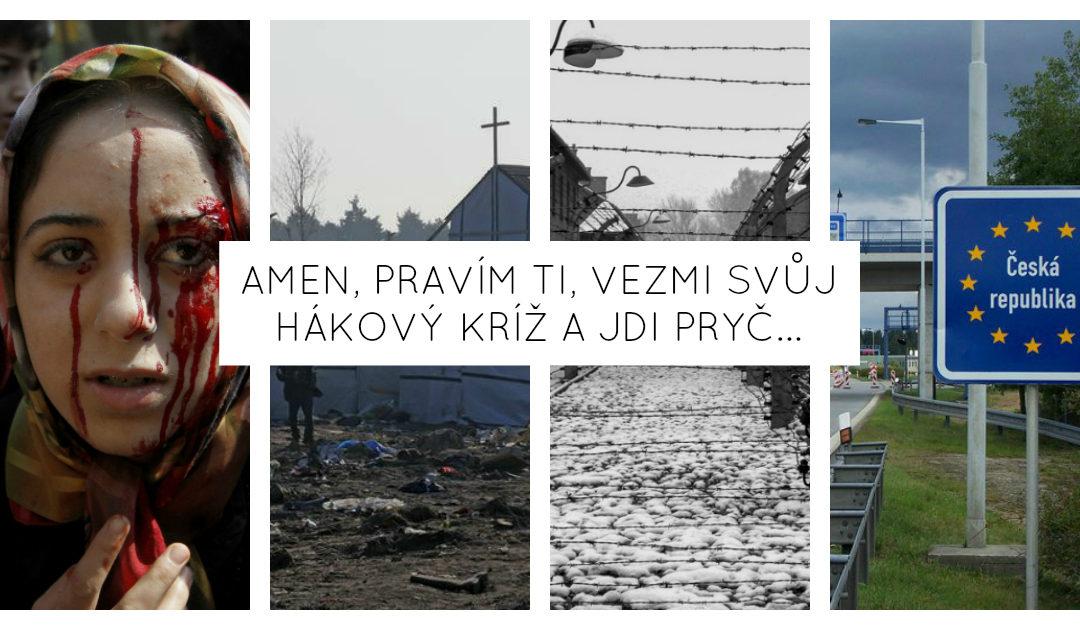 Amen, pravím ti, vezmi svůj hákový kříž a jdi pryč…