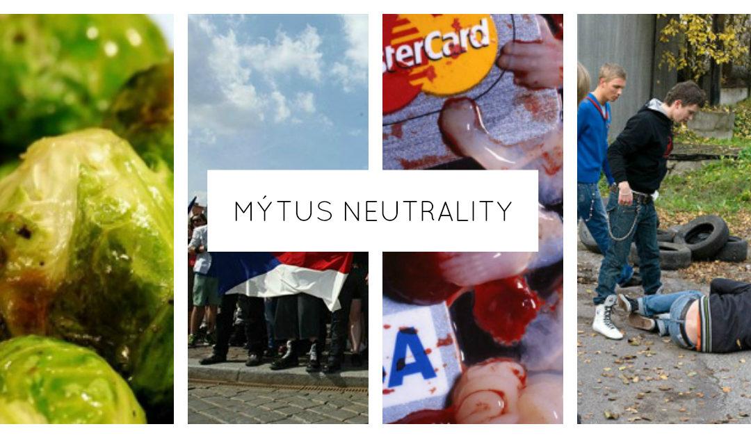 Mýtus neutrality