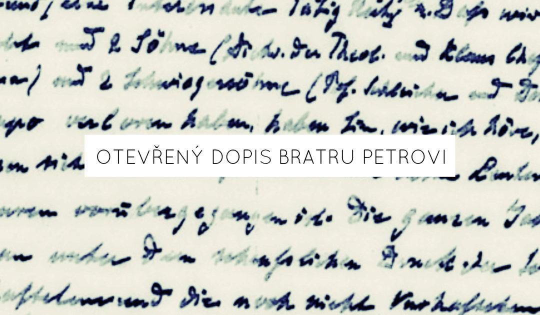 Otevřený dopis bratru Petrovi