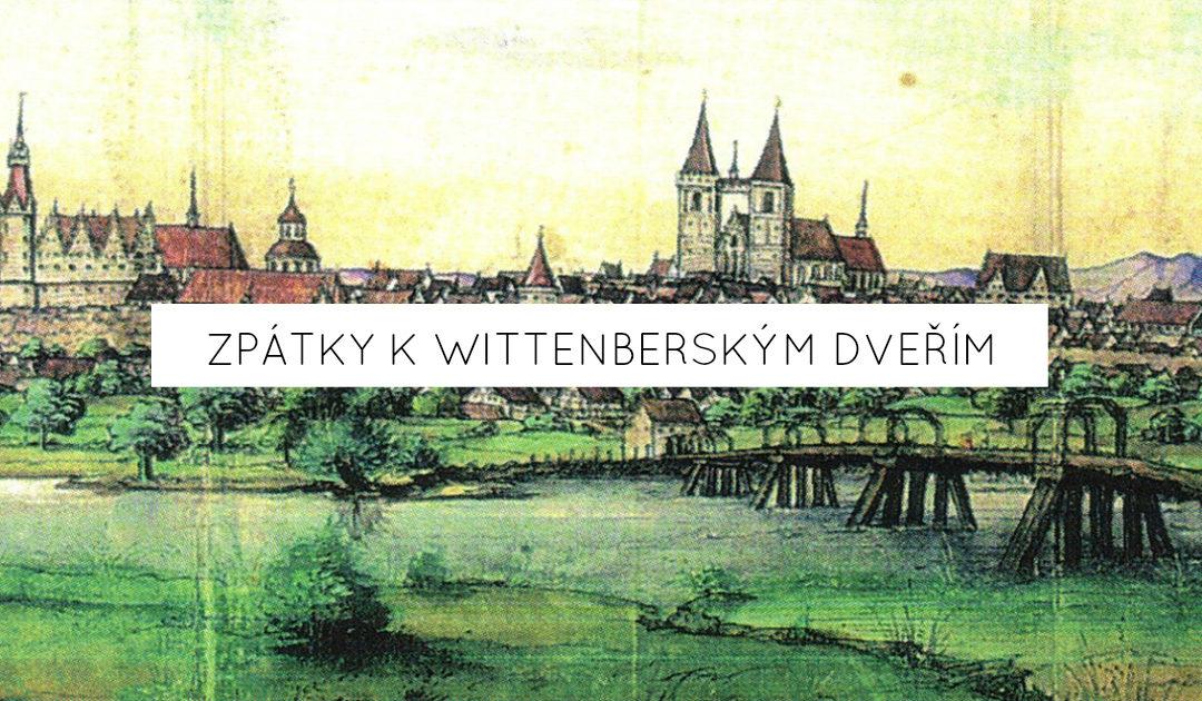 Zpátky k wittenberským dveřím