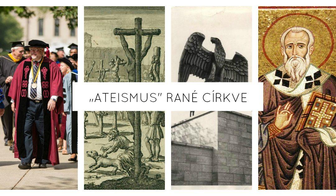 """""""Ateismus"""" rané Církve (R. J. Rushdoony)"""