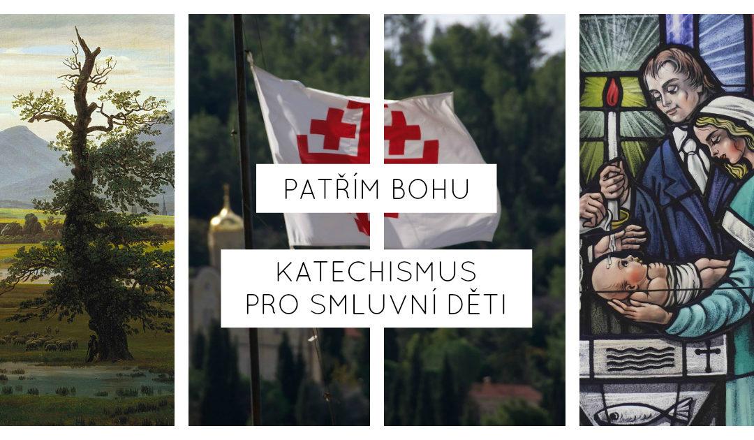 Patřím Bohu: Katechismus pro smluvní děti (Rich Lusk)