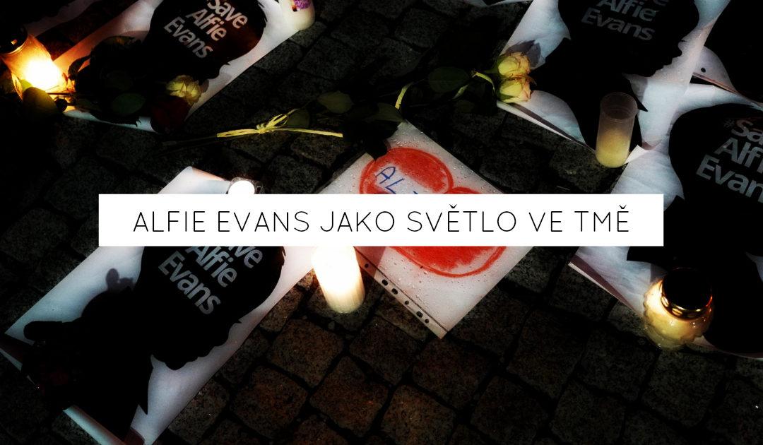 Alfie Evans jako světlo ve tmě