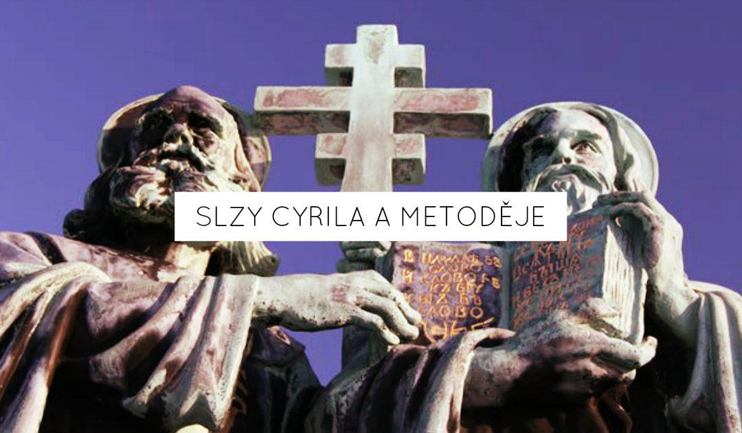 Slzy Cyrila a Metoděje