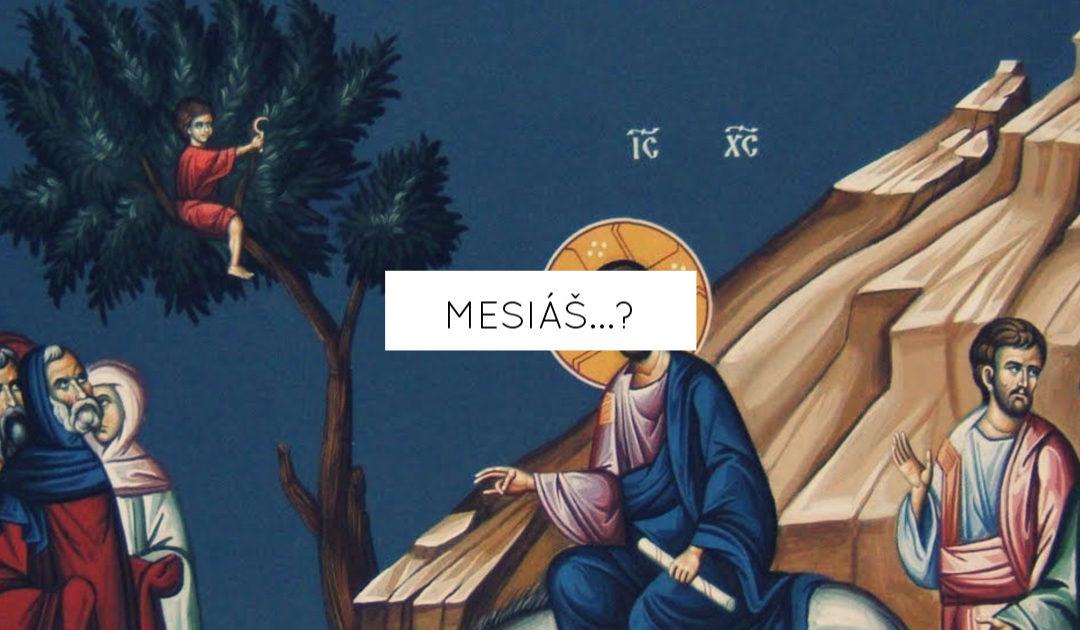 Mesiáš…?