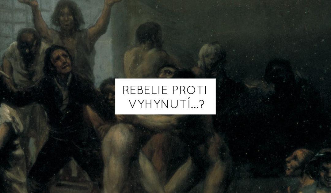 Rebelie proti vyhynutí…?