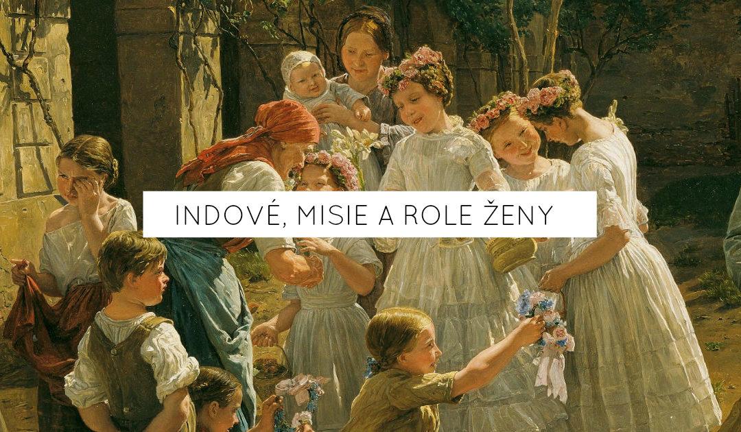 Indové, misie a role ženy