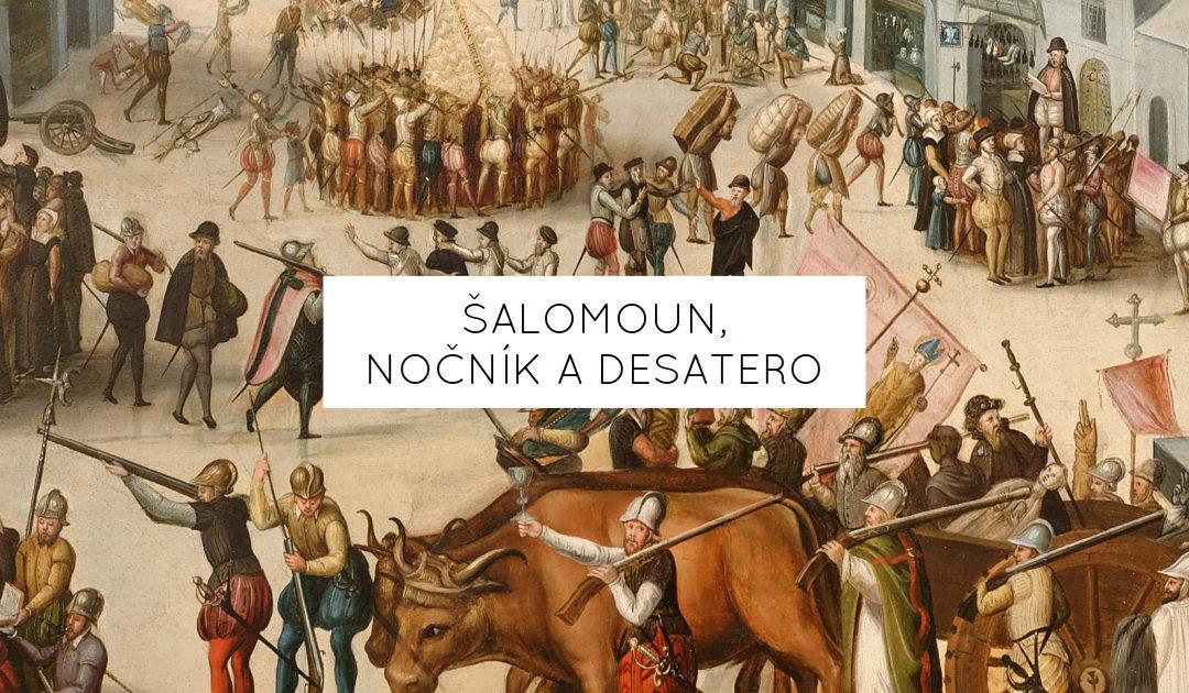 Šalomoun, Nočník a Desatero
