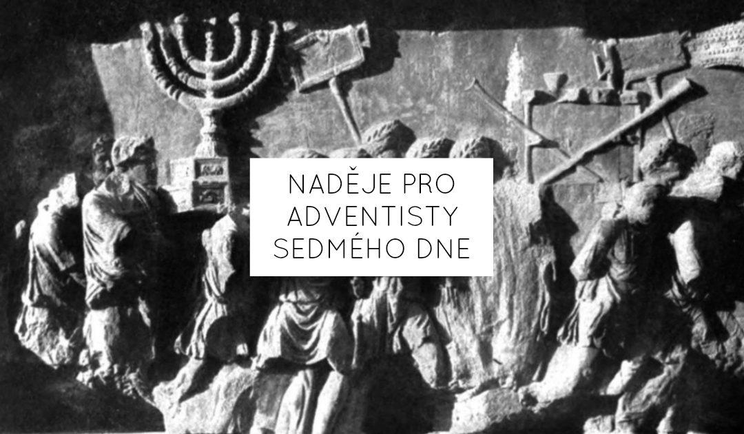 Naděje pro Adventisty sedmého dne