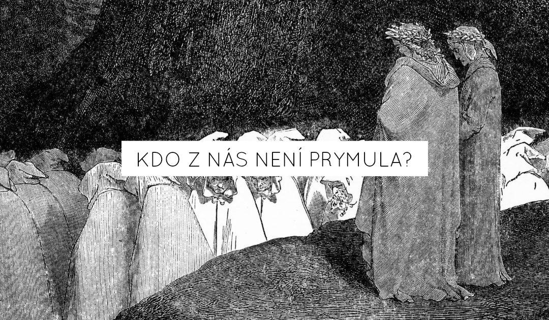 Kdo z nás není Prymula?