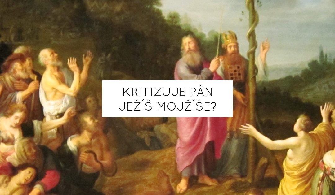 Kritizuje Pán Ježíš Mojžíše?